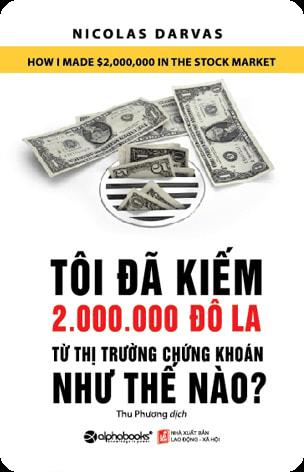 Tôi Đã Kiếm 2 Triệu Đô La Từ Thị Trường Chứng Khoán Như Thế Nào PDF ebook download