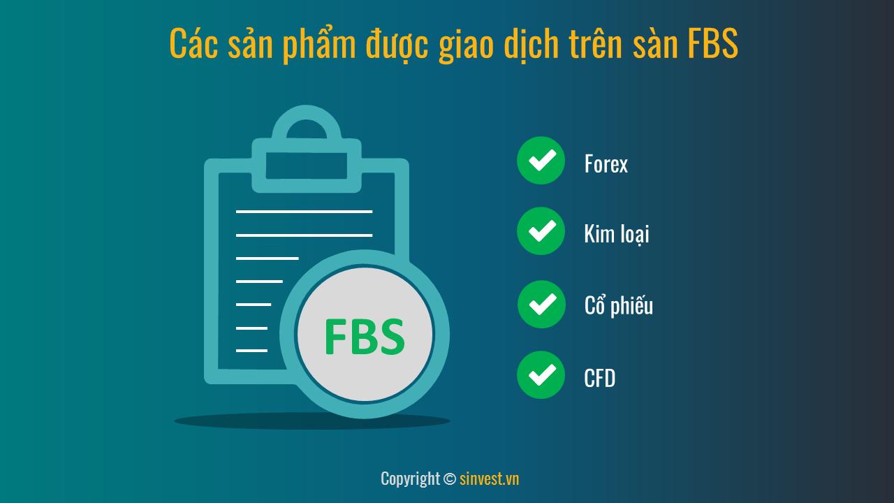 Các sản phẩm trên sàn FBS